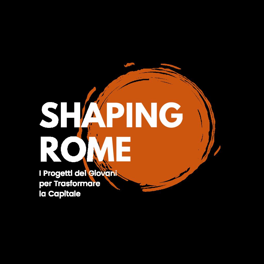 Shaping Rome, i progetti dei giovani per rinnovare la capitale